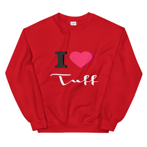Open image in slideshow, I Love TUFF Unisex Sweatshirt