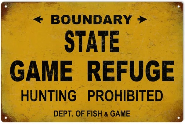 State Game Refuge - Tin Sign