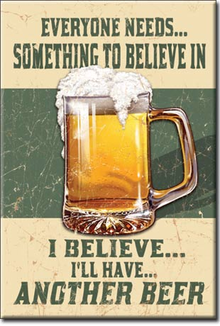 Beer - Believe In - Magnet