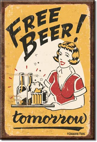 Beer - Free Beer Tomorrow - Magnet
