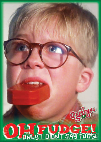 Christmas Story - Oh Fudge - Magnet