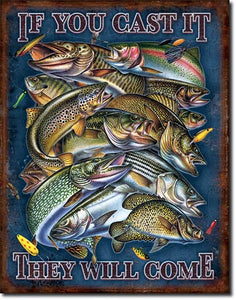 Fishing - If You Cast It - Tin Sign