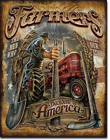 Farmers Backbone of America - Tin Sign