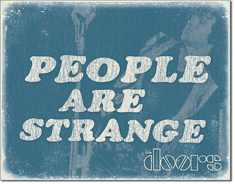The Doors - People Are Strange - Tin Sign