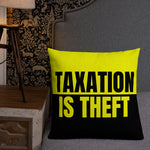 Premium Taxation Is Theft Pillow