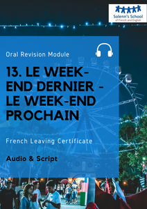 "French LC Oral Revision Module 13: ""Last Weekend - Next Weekend"""