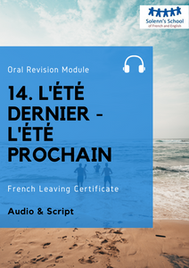"French LC Oral Revision Module 14: ""Last Summer - Next Summer"""