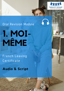 "French LC Oral Revision Module 1: ""Myself"" / ""Moi-Même"""