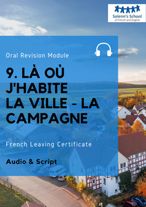 "French LC Oral Revision Module 9: "" Where I Live - Countryside Vs. Town"""