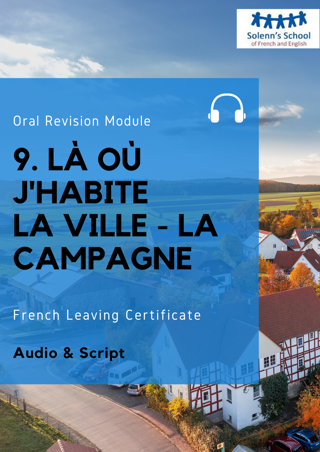 French LC Oral Revision Module 9: