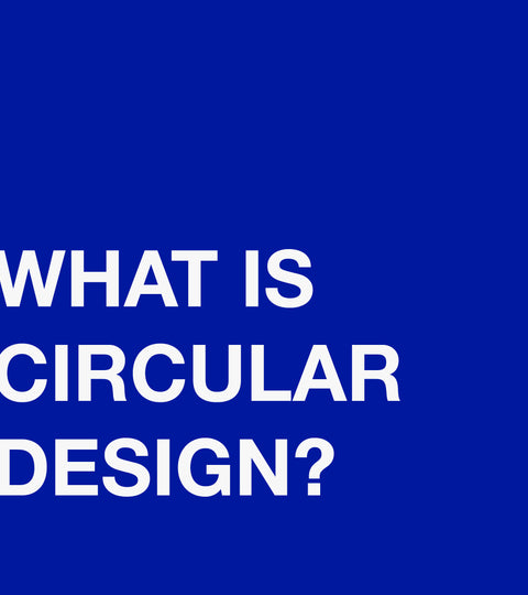 What is Circular Design?