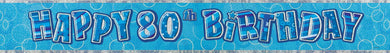 Glitz Blue Happy 80th Birthday Foil Banner - 3.6m - The Base Warehouse