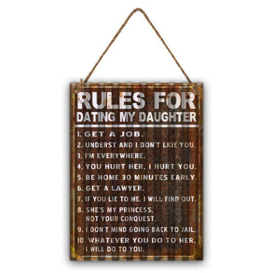 Rules for Dating My Daughter Hanging Sign - 29cm x 40cm - The Base Warehouse