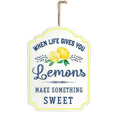 When Life Gives You Lemons Plaque Sign - 25cm x 17cm - The Base Warehouse