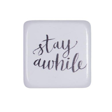 Stay Awhile Wall Sign - The Base Warehouse