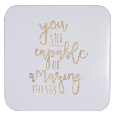 You Are Capable Of Amazing Things - The Base Warehouse