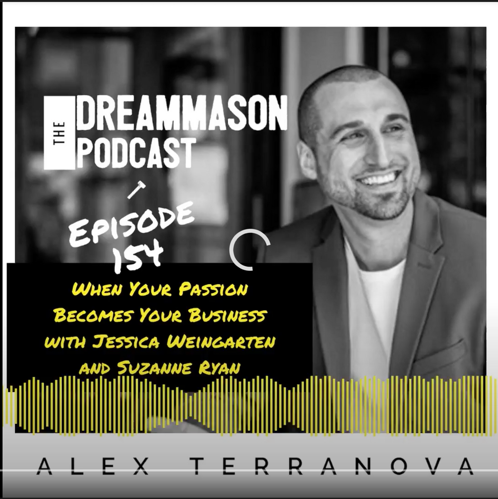The DreamMason Podcast Episode 154: When Your Passion Becomes Your Business
