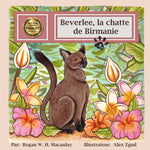Beverlee, la chatte de Birmanie (French Picture Book)