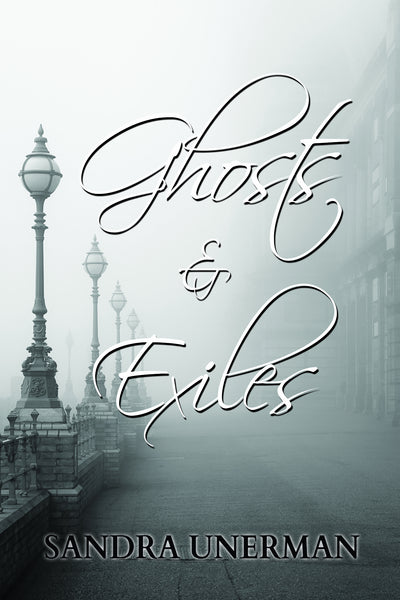 Ghosts and Exiles - Paperback