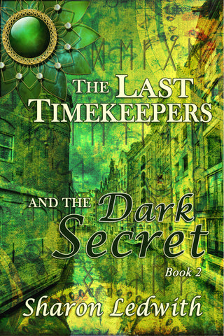 The Last Timekeepers and the Dark Secret (paperback)
