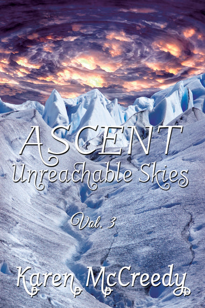 Ascent: Unreachable Skies, Vol. 3 - Paperback