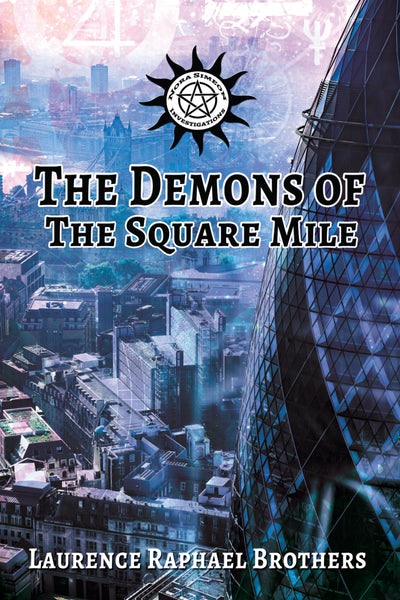 The Demons of the Square Mile - Ebook