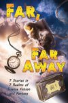 Far, Far Away Anthology - Paperback