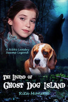 The Legend of Ghost Dog Island (Paperback) - MirrorWorldPublishing