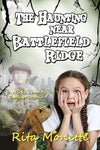 The Haunting near Battlefield Ridge - Paperback