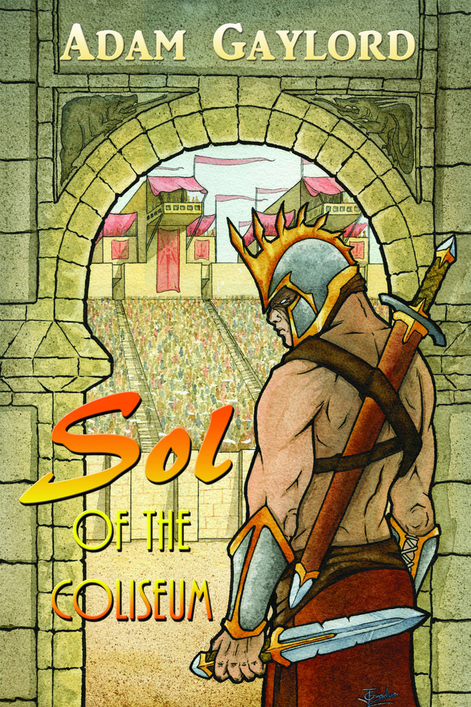 Sol of the Coliseum (EBook) - MirrorWorldPublishing