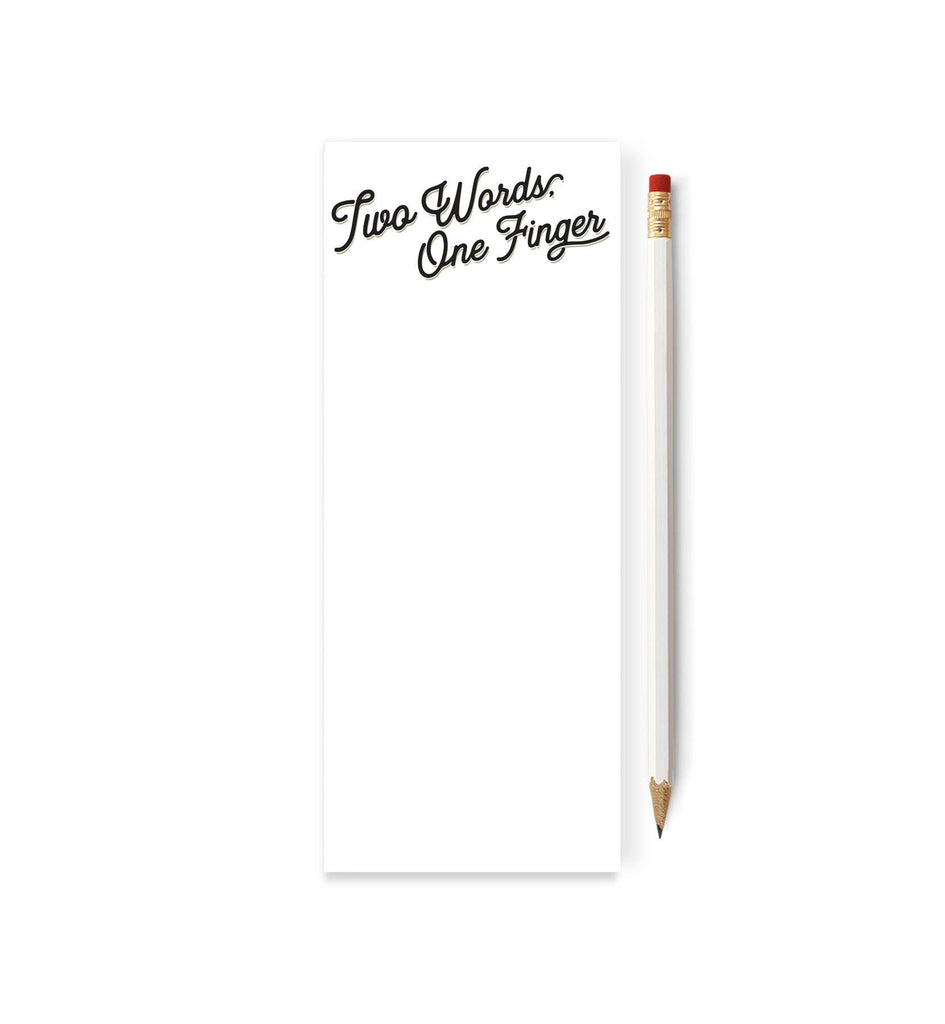 Tiramisu Paperie - Two Words. One Finger Skinny Notepad