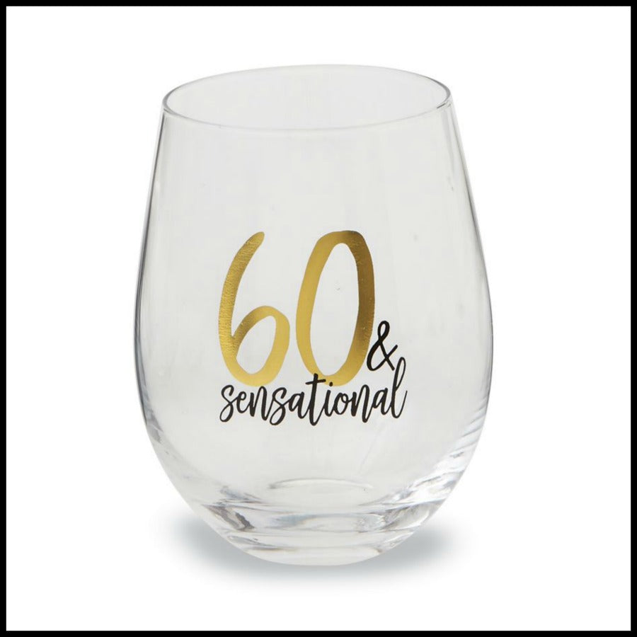 """60 & Sensational"" Stemless Glass by Mud Pie"