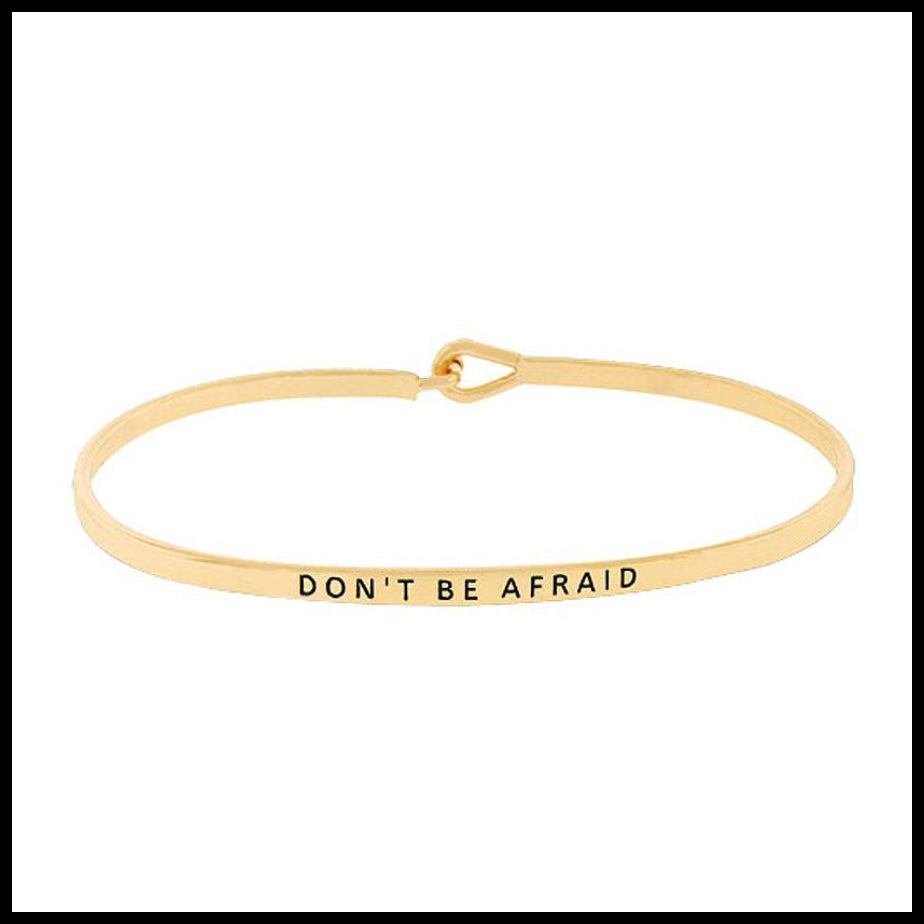 """Don't Be Afraid"" Message Bracelet"