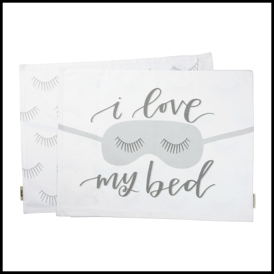 """I Love My Bed"" Pillowcase"
