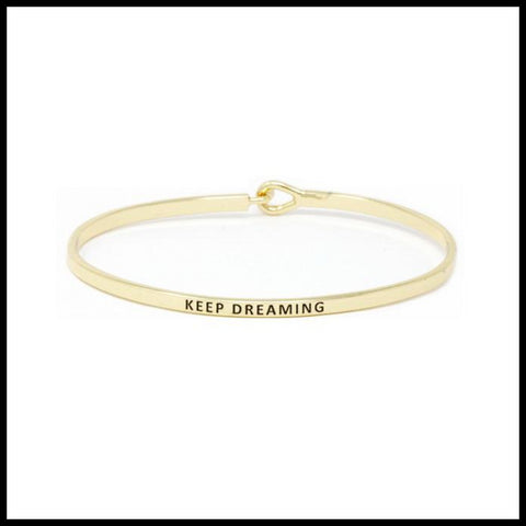 """Keep Dreaming"" Message Bracelet"