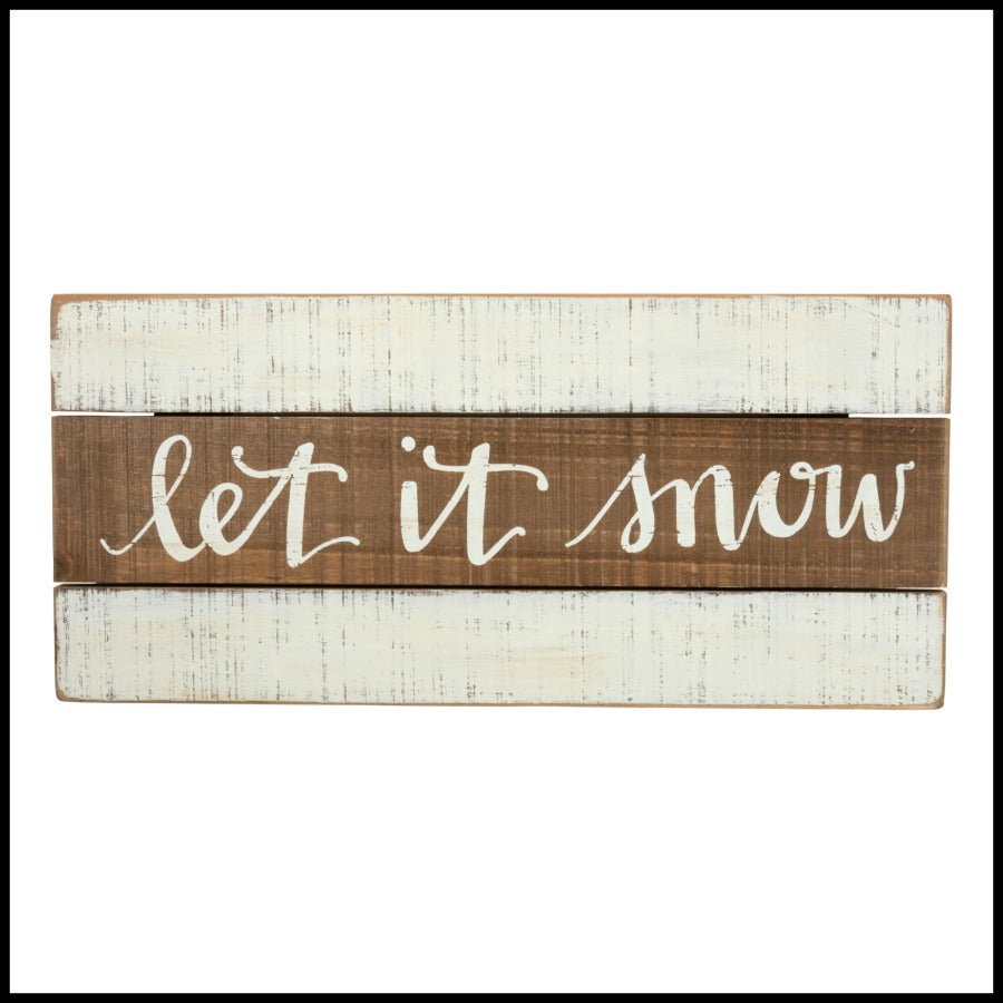 Let it Snow Slat Sign