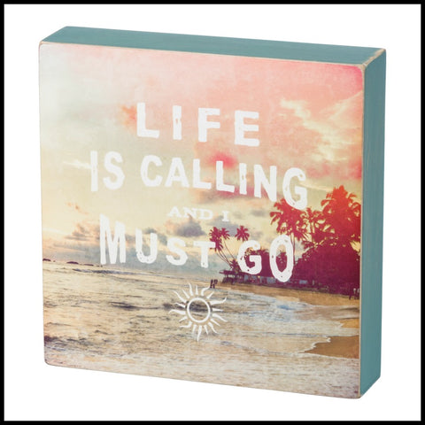 Life is Calling Box Sign