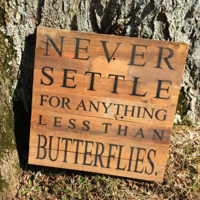 Never Settle Sign