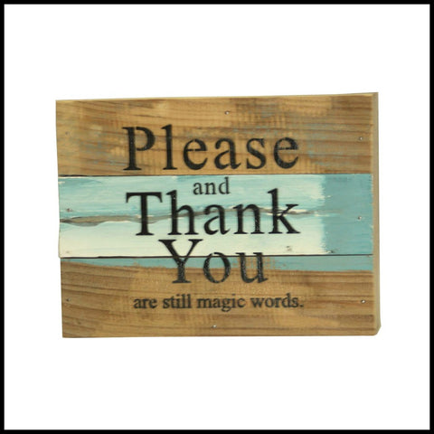 Please and Thank You Wood Sign