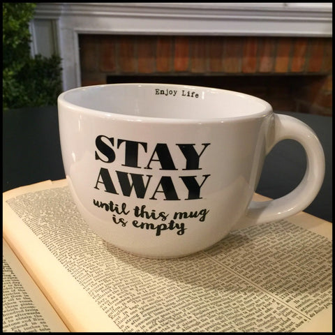 "Stay Away . . . "" 24oz Mug"