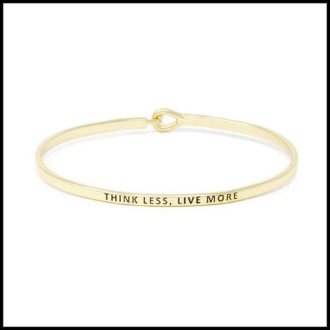 """Think Less Live More"" Message Bracelet"