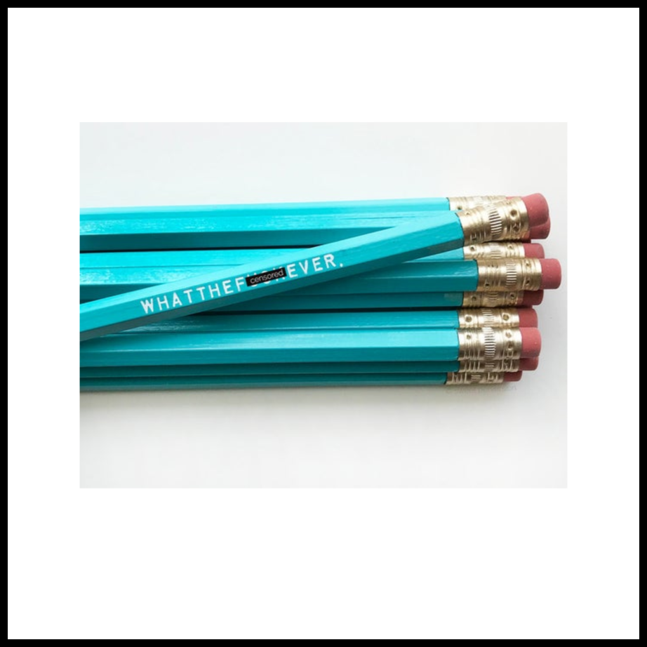 Whatthef*ckever Pencil