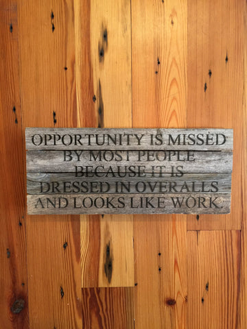 Opportunity is Missed Sign