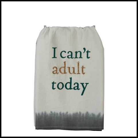 I can't adult today Towel