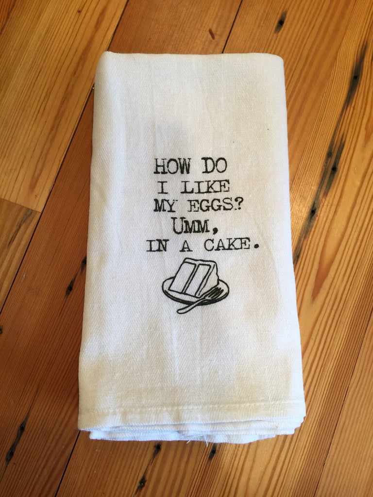 How Do I Like My Eggs Towel