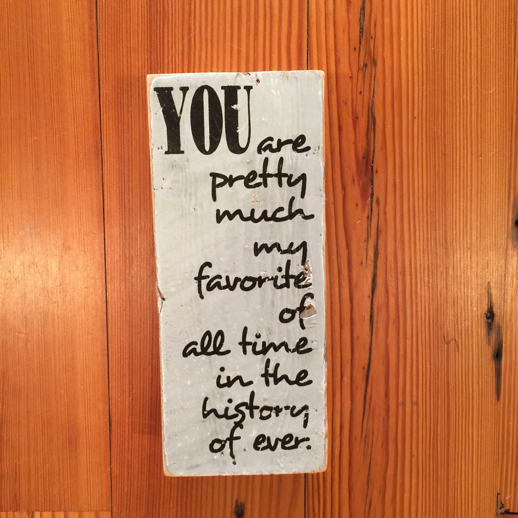 """My Favorite"" Mini Tweet Wood Sign"