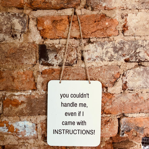 """Instructions"" Sign"
