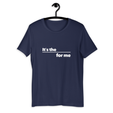 Load image into Gallery viewer, For Me T-Shirt