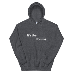 For Me Hoodie