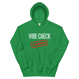 Passed the Vibe Check Hoodie